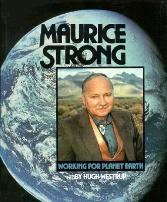 Maurice Strong (Gateway Green Biography) - Book  of the Gateway Biographies
