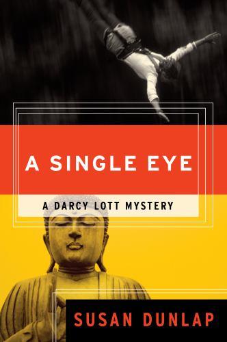 A Single Eye: A Darcy Lott Mystery - Book #1 of the Darcy Lott