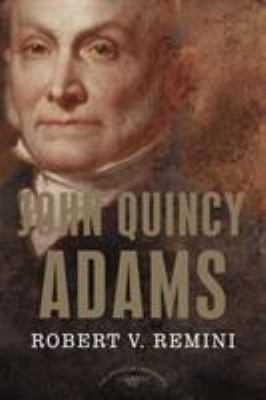 John Quincy Adams - Book #6 of the American Presidents