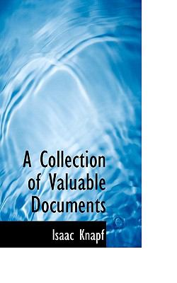 Paperback A Collection of Valuable Documents Book