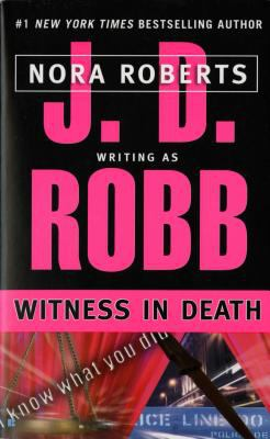 Witness in Death - Book #10 of the In Death