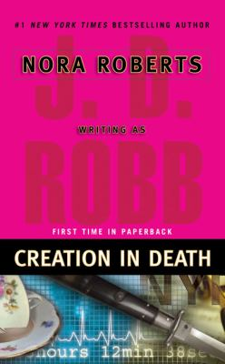 Creation in Death - Book #25 of the In Death
