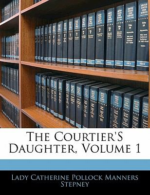 Paperback The Courtier's Daughter Book