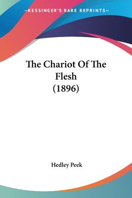 Paperback The Chariot of the Flesh Book