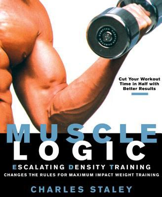 Details About Muscle Logic Escalating Density Training Changes The Rules For