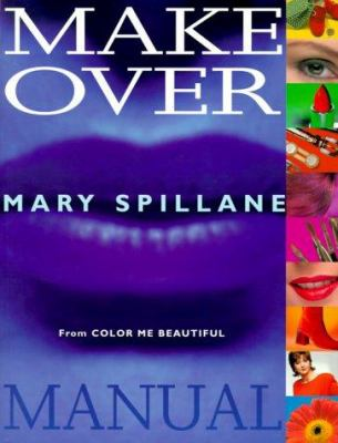 The Makeover Manual: From Color Me... book by Mary Spillane
