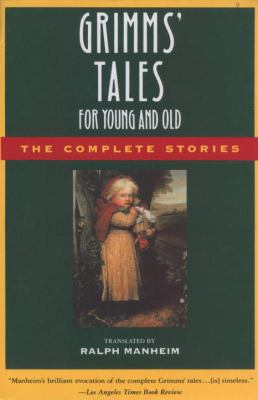 Grimms' Tales for Young and Old: The Complete S... B00A2MA4GQ Book Cover