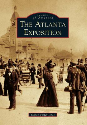 The Atlanta Exposition - Book  of the Images of America: Georgia