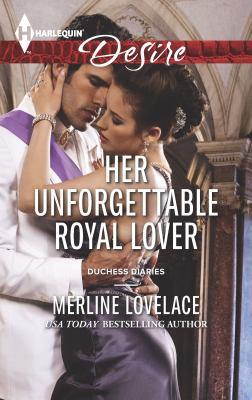 Mass Market Paperback Her Unforgettable Royal Lover Book