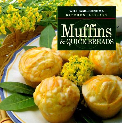 Muffins & Quick Breads - Book  of the Williams-Sonoma Kitchen Library