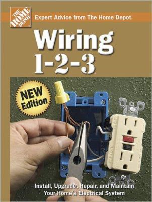 Wiring 1-2-3 (Home Depot ... 1-2-3) book by The Home Depot Books