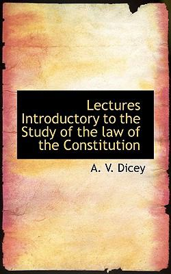 Paperback Lectures Introductory to the Study of the Law of the Constitution Book