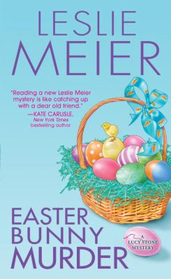 Easter Bunny Murder - Book #19 of the Lucy Stone