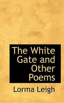 Paperback The White Gate and Other Poems Book