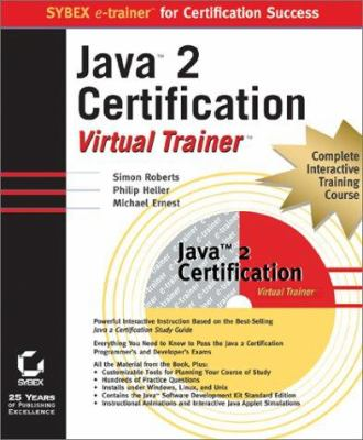 Java 2 Certification Virtual Trainer book by Simon Roberts