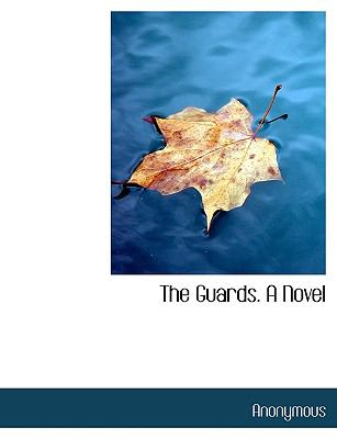 Paperback The Guards a Novel [Large Print] Book