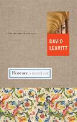 Florence: A Delicate Case - Book  of the Writer and the City