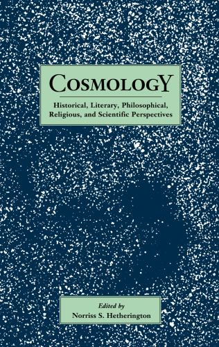 Paperback Cosmology : Historical, Literary, Philosophical, Religious, and Scientific Perspectives Book