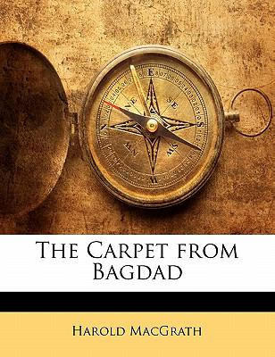 Paperback The Carpet from Bagdad Book
