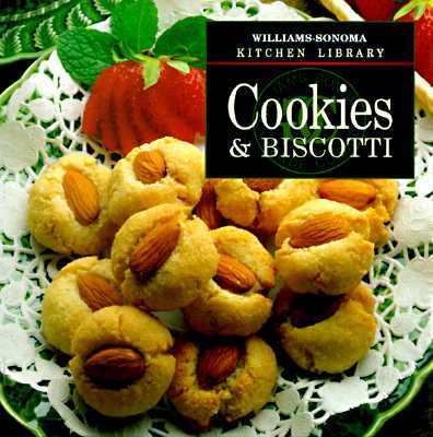 Cookies & Biscotti - Book  of the Williams-Sonoma Kitchen Library