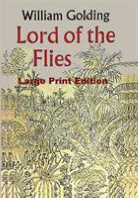 Lord of the Flies - Large Print Edition 487187690X Book Cover
