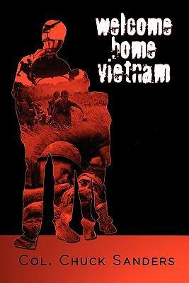 Welcome Home Vietnam - Chuck Sanders