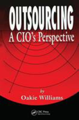 Outsourcing : A CEO's Perspective - Oakie D. Williams
