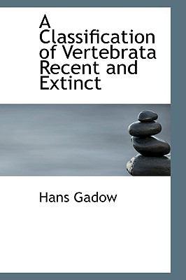 Paperback A Classification of Vertebrata Recent and Extinct Book