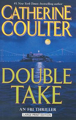 Paperback Double Take (FBI Thriller) [Large Print] Book