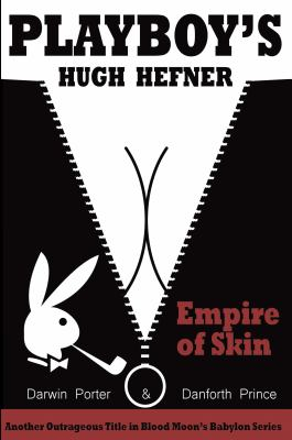 Playboys Hugh Hefner Empire Of Skin