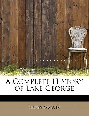 Paperback A Complete History of Lake George Book