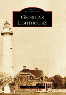 Georgia's Lighthouses - Book  of the Images of America: Georgia