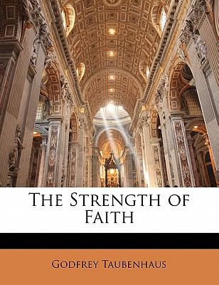 Paperback The Strength of Faith Book