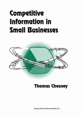 Competitive Information in Small Businesses - Thomas Chesney