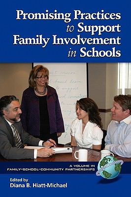 Promising Practices to Support Family Involvement in Schools - Diana B. Hiatt-Michael