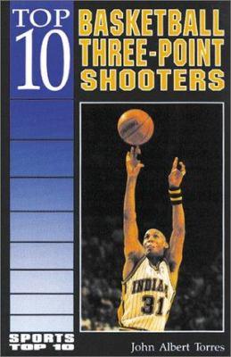 Top 10 Basketball Three-Point Shooters - John Albert Torres