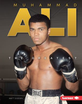 Muhammad Ali: The Greatest - Book  of the Gateway Biographies
