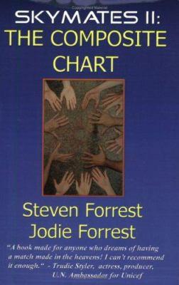 Skymates, Vol. II: The Composite Chart