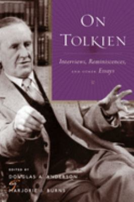 Hardcover On Tolkien : Interviews, Reminiscences, and Other Essays Book