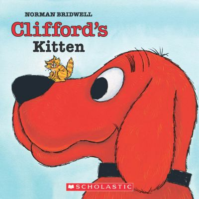 Cliffords Kitten Clifford Book By Norman Bridwell