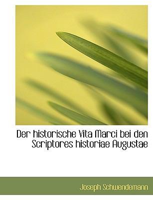 Paperback Der Historische Vita Marci Bei Den Scriptores Historiae Augustae Book