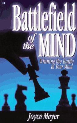 Battlefield of the Mind: Winning the    book by Joyce Meyer