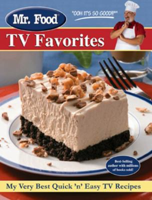 Mr food tv favorites book by mr food test kitchen mr food tv favorites my very best quick n easy tv recipes forumfinder Gallery