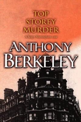 Top Storey Murder - Book #7 of the Roger Sheringham Cases
