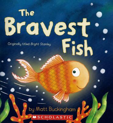 Paperback The Bravest Fish Book