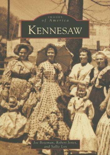 Kennesaw - Book  of the Images of America: Georgia