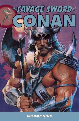 The Savage Sword of Conan, Vol  9 book by Rudy Nebres