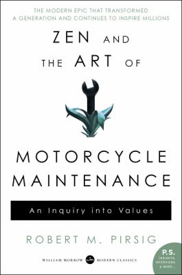 Paperback Zen and the Art of Motorcycle Maintenance : An Inquiry into Values Book