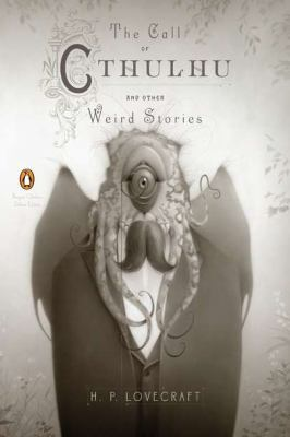 The Call of Cthulhu and Other Weird Stories: (P... 0143106481 Book Cover