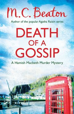 Death of a Gossip (Hamish Macbeth) 1472105206 Book Cover